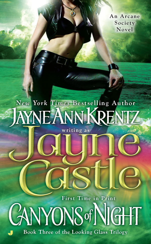 Canyons of Night: Book Three of the Looking Glass Trilogy By: Jayne Castle