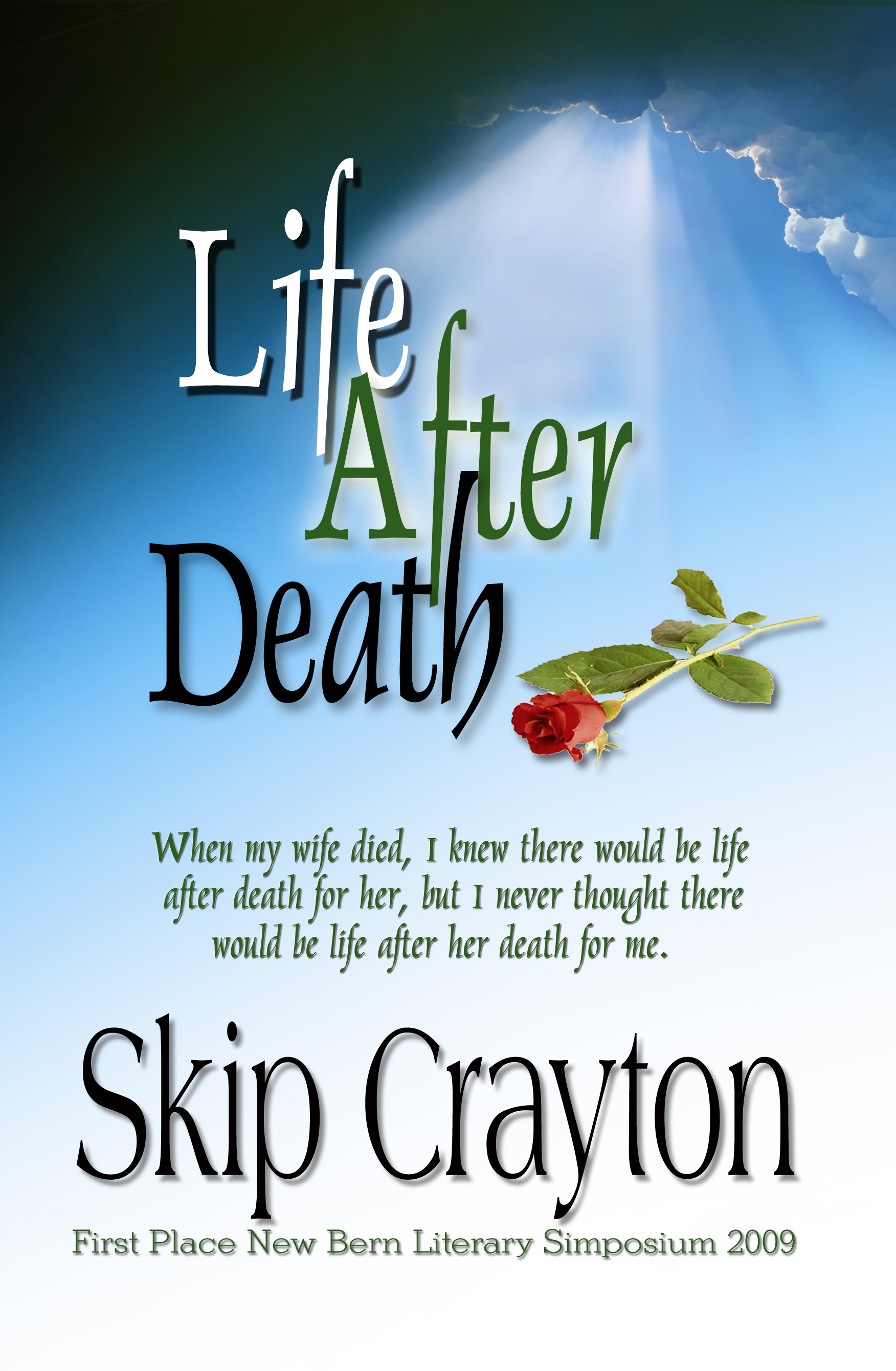 Life After Death By: Skip Crayton