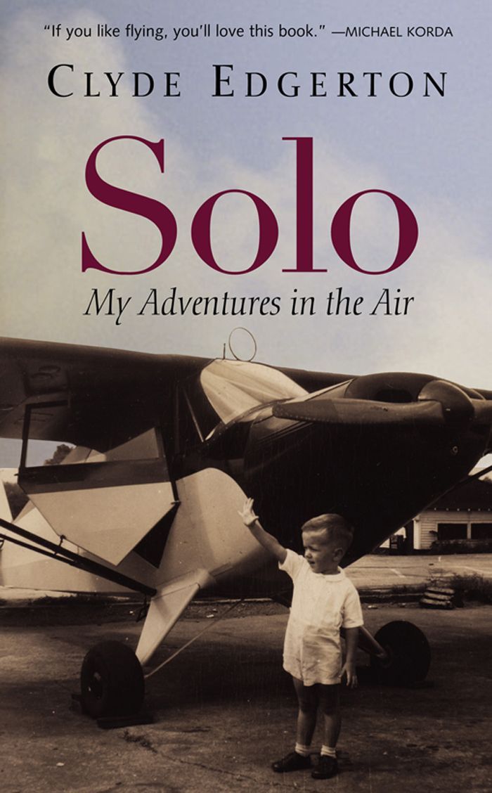 Solo By: Clyde Edgerton