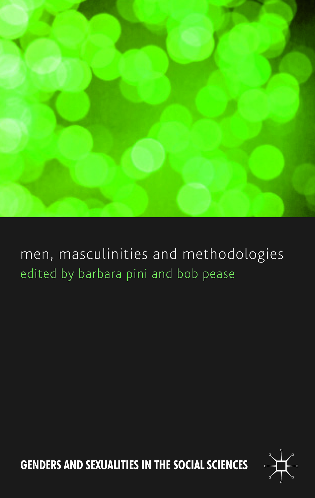 Men,  Masculinities and Methodologies