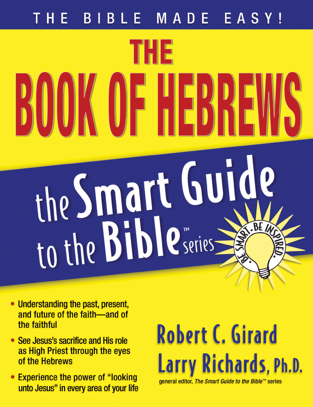 The Book of Hebrews By: Robert Girard