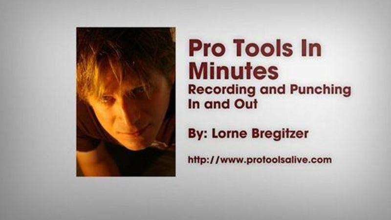 Pro Tools in Minutes #3 [E-ONLY PRODUCT]: Recording and Punching In and Out