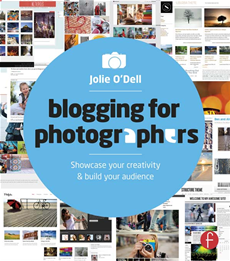 Blogging for Photographers Explore your creativity & build your audience