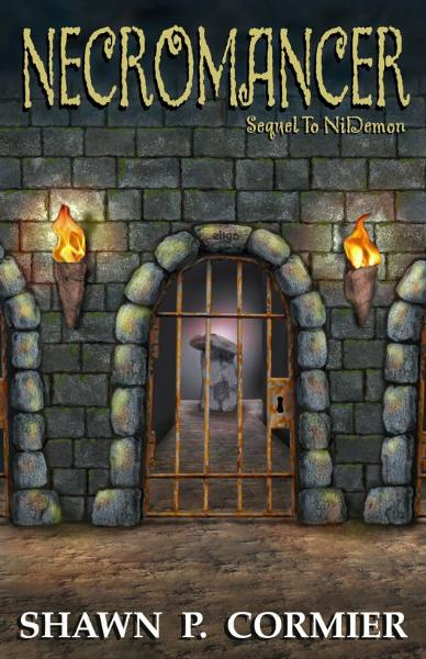 Necromancer: Sequel to NiDemon By: Shawn Cormier