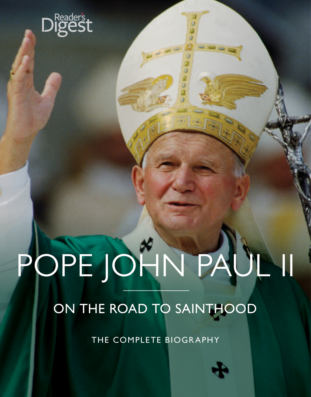 Pope John Paul II: On the Road to Sainthood