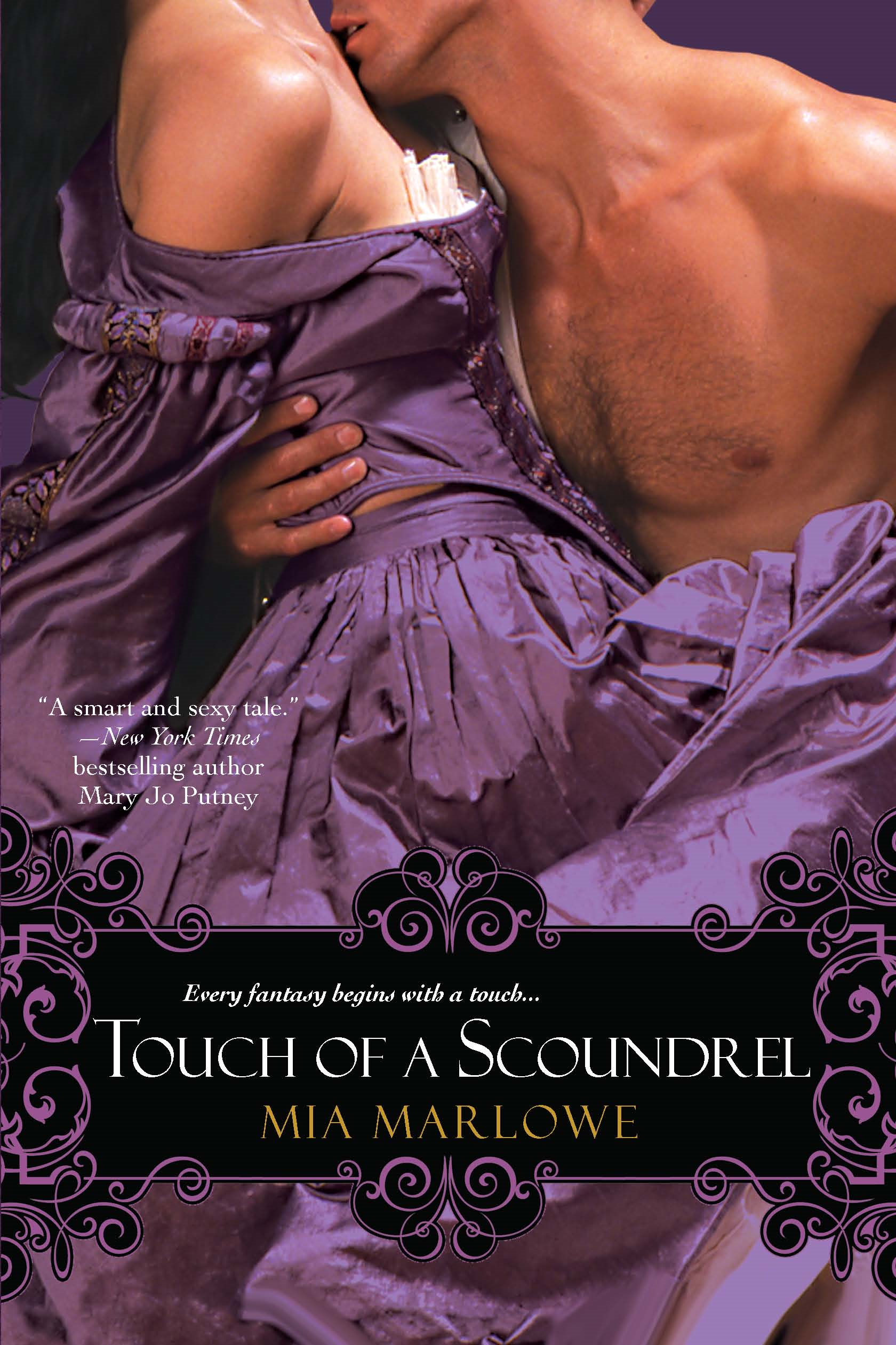 Touch of a Scoundrel By: Mia Marlowe