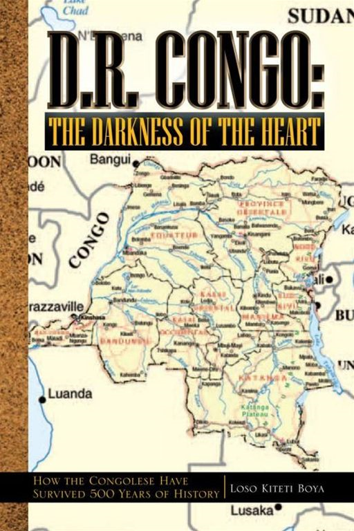 D.R. Congo: The Darkness of the Heart  By: Loso Kiteti Boya
