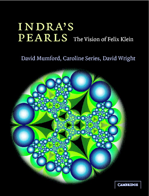 Indra's Pearls The Vision of Felix Klein