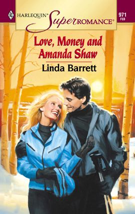 Love, Money and Amanda Shaw By: Linda Barrett