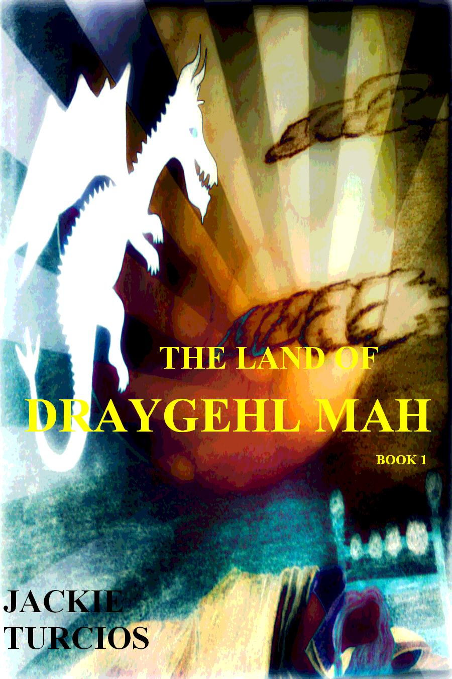 The Land of Draygehl Mah