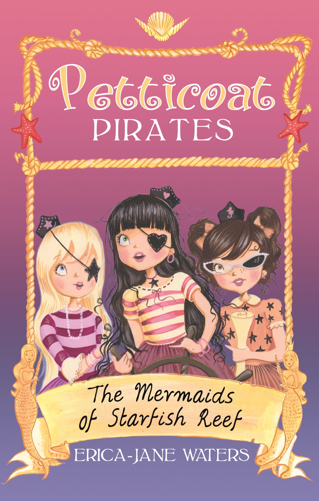 Petticoat Pirates: The Mermaids of Starfish Reef