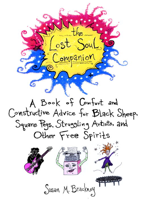 The Lost Soul Companion By: Susan M. Brackney