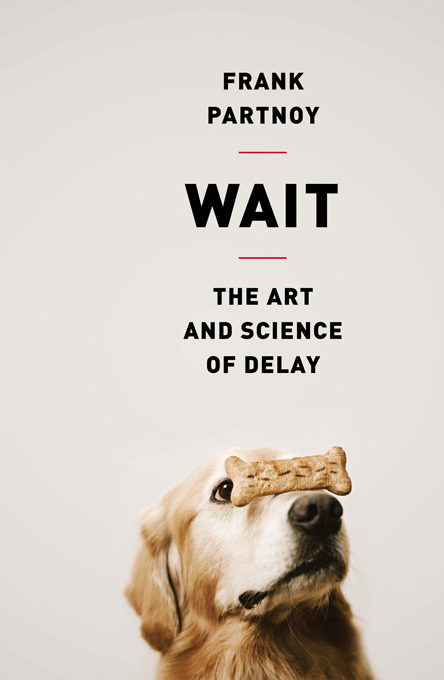 Wait By: Frank Partnoy