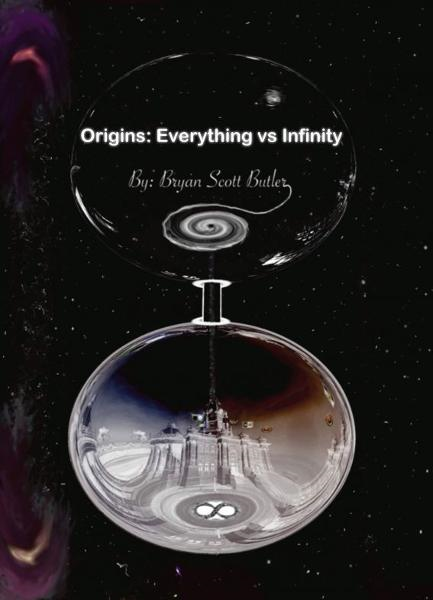 Origins: Everything vs Infinity