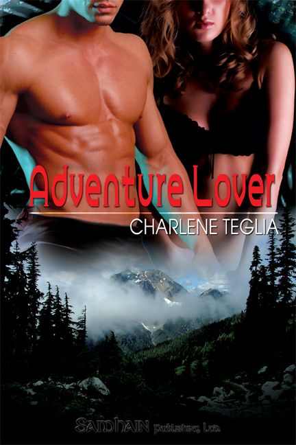 Adventure Lover By: Charlene Teglia