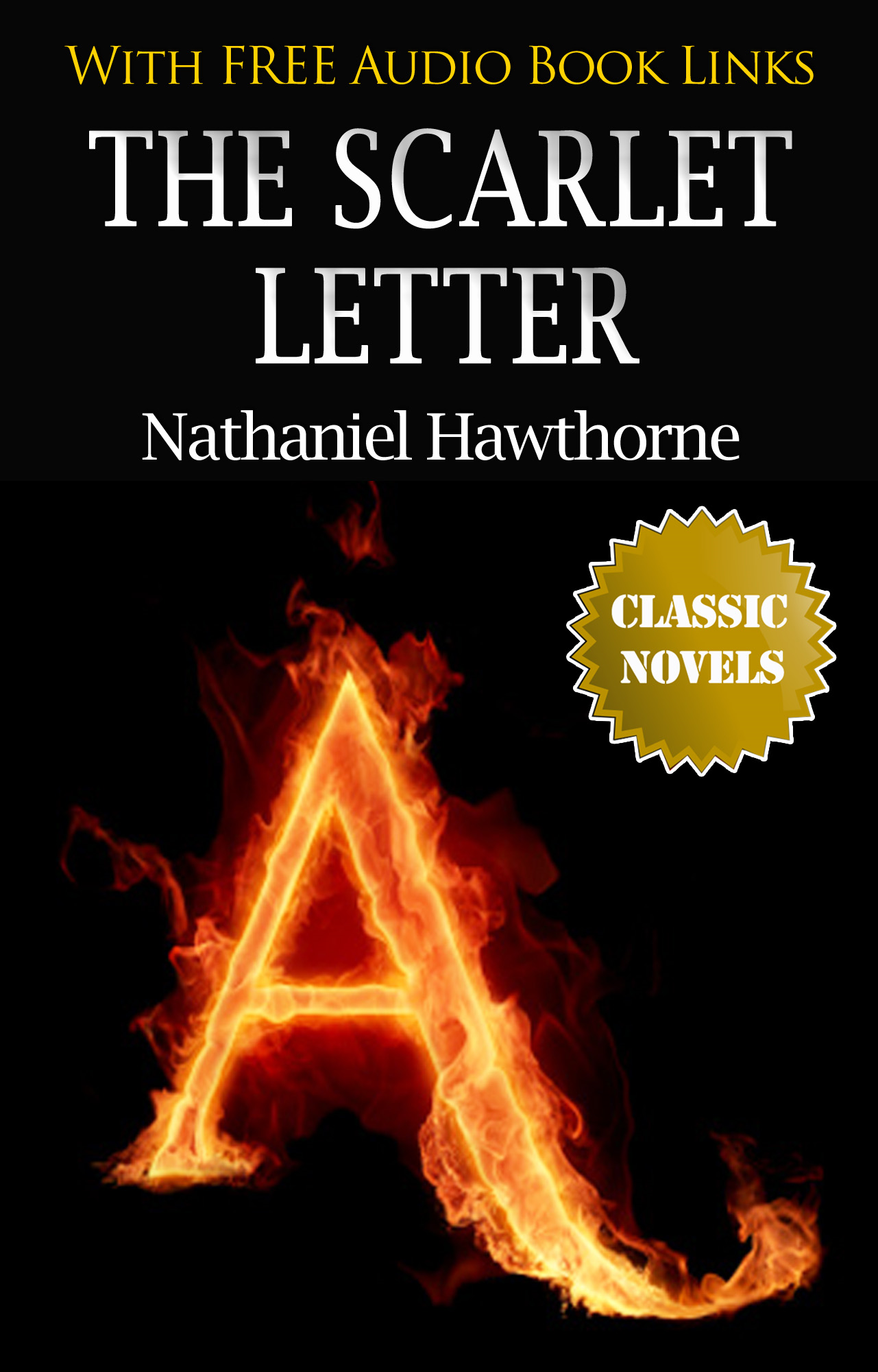 fighting feelings in nathaniel hawthornes scarlet letter The scarlet letter, by nathaniel hawthorne, free study guides and book  joy  and sorrow, nor forever do battle with the world, but be a woman in it (268)   hester also becomes more sensitive to the feelings and needs of other people.