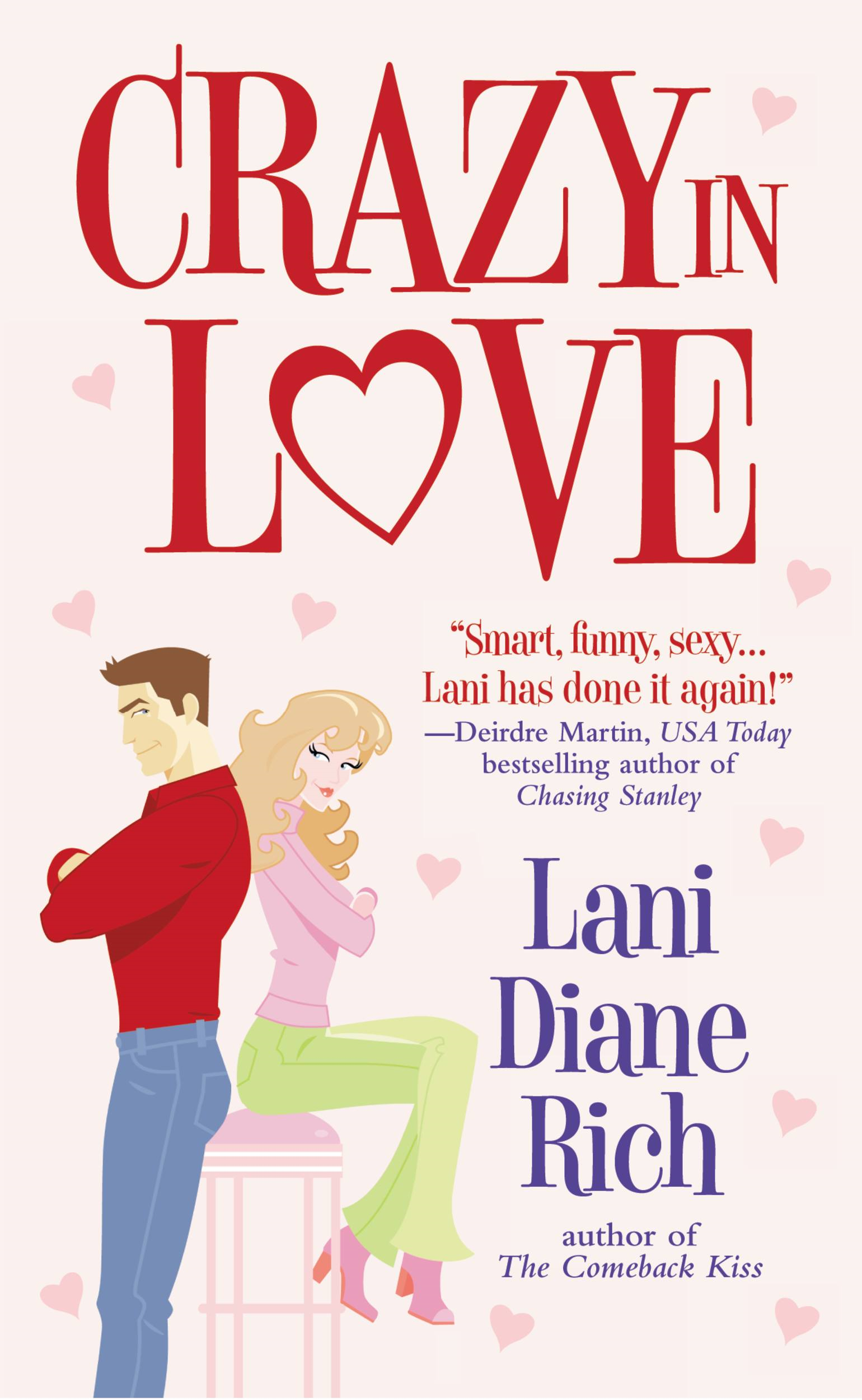 Crazy in Love By: Lani Diane Rich