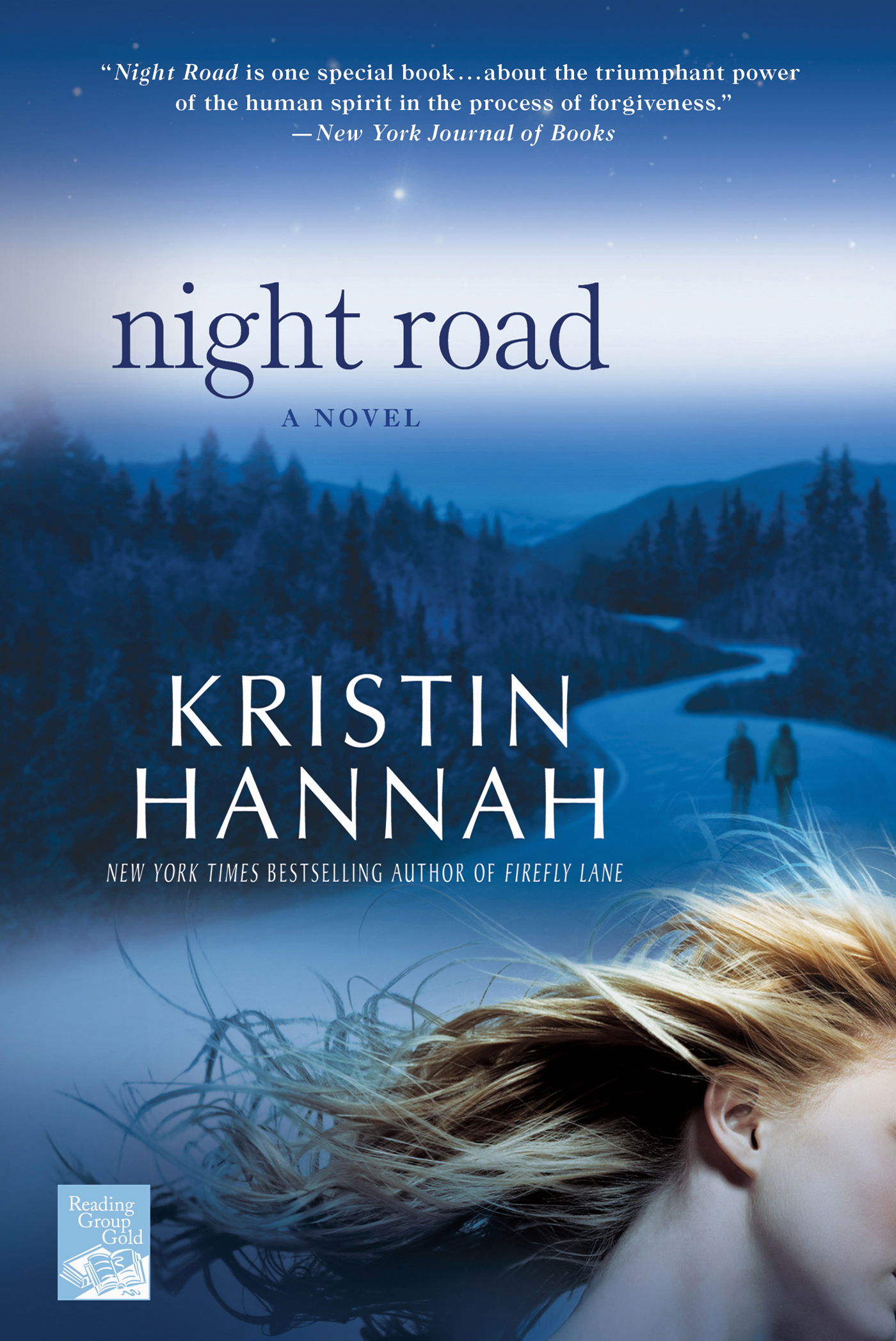 Night Road By: Kristin Hannah