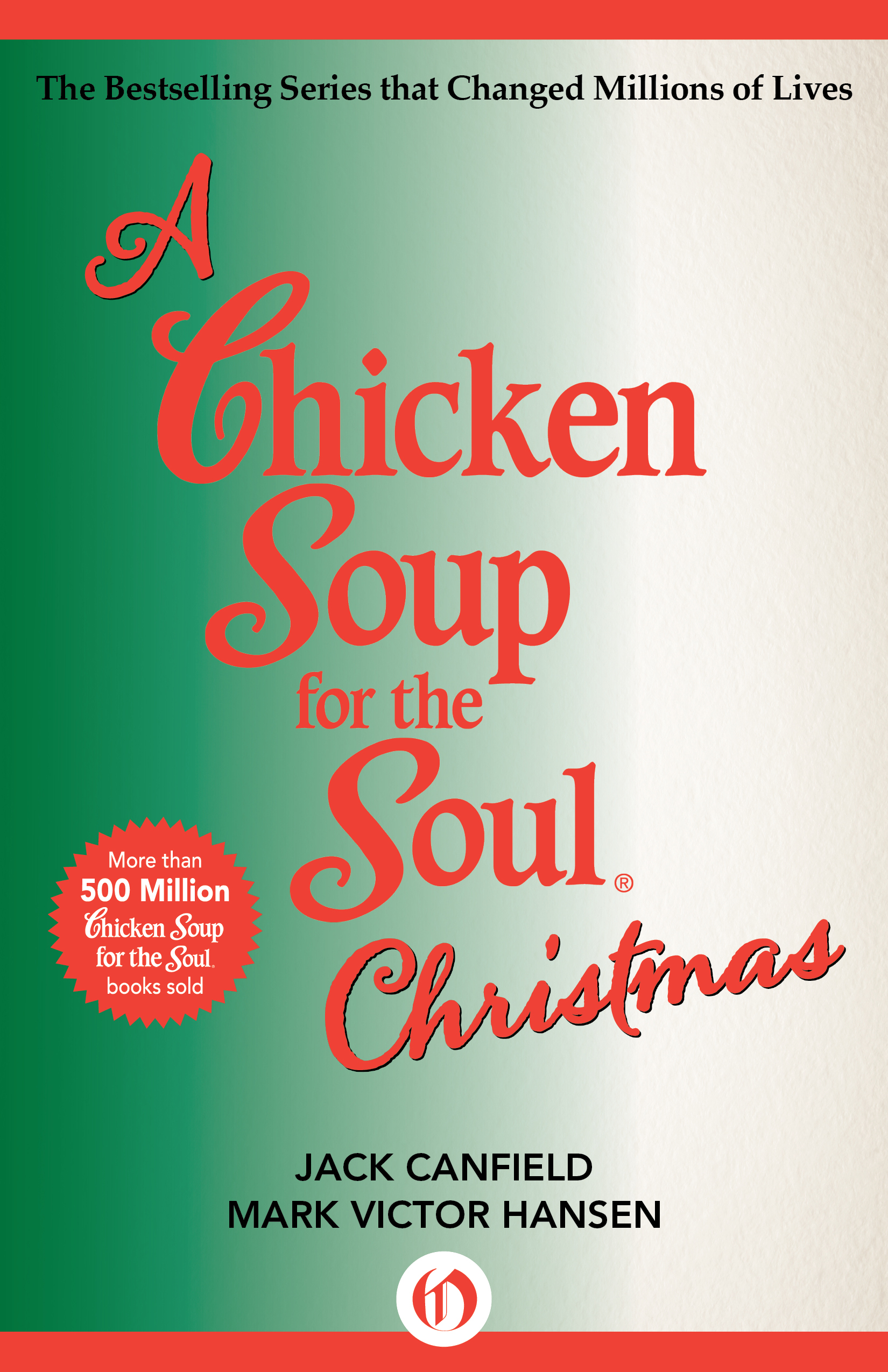 A Chicken Soup for the Soul Christmas By: Jack Canfield,Mark Victor Hansen