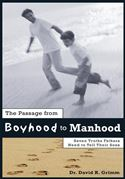 download The Passage from Boyhood to Manhood: Seven Truths Fathers Need to Tell Their Sons book