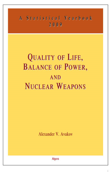 Quality of Life, Balance of Power and Nuclear Weapons (2009)