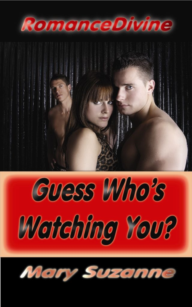 Guess Who's Watching You?