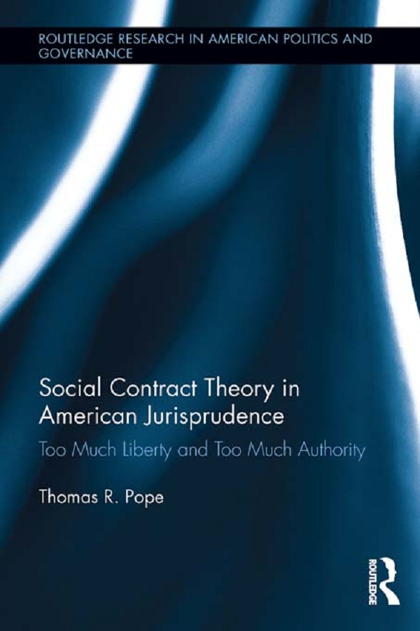 Thomas R. Pope - Social Contract Theory in American Jurisprudence