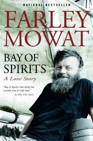 Bay of Spirits By: Farley Mowat