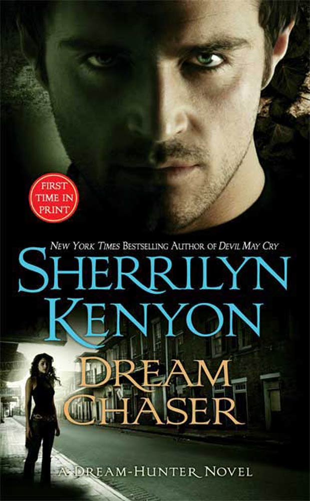 Dream Chaser By: Sherrilyn Kenyon