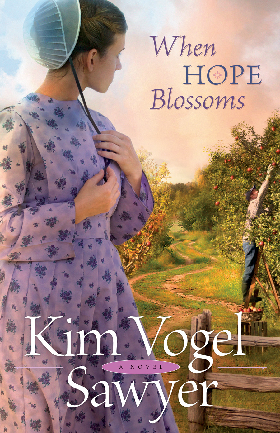 When Hope Blossoms By: Kim Vogel Sawyer