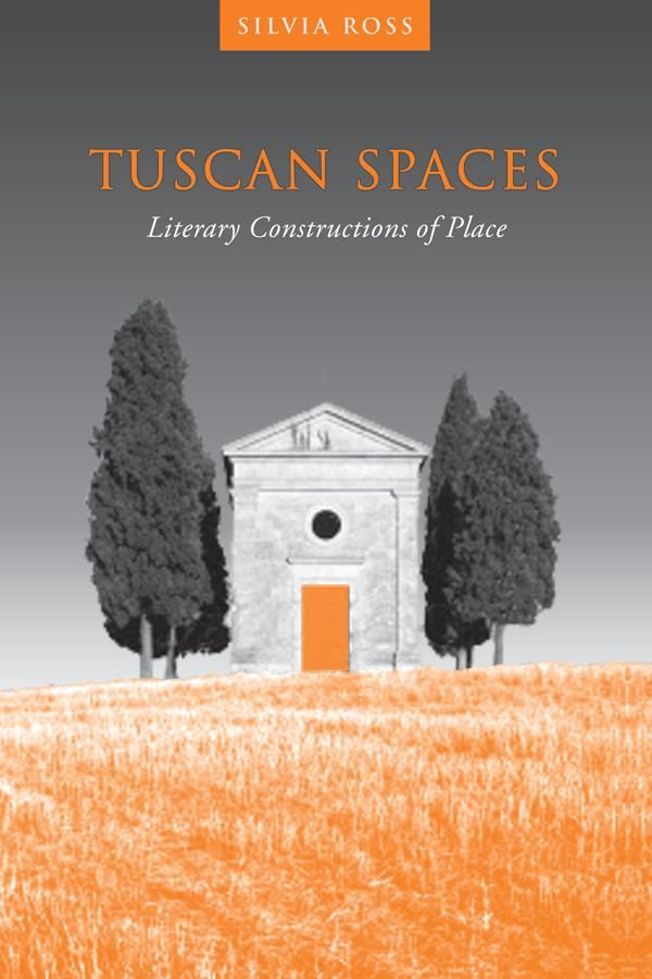 Tuscan Spaces By: Silvia M. Ross
