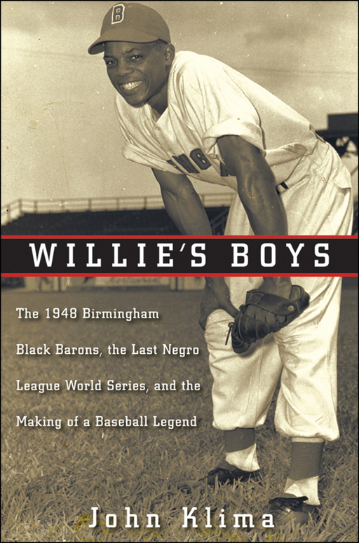 Willie's Boys By: John Klima