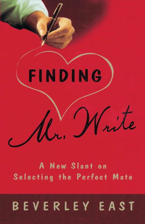 Finding Mr. Write By: Beverley East