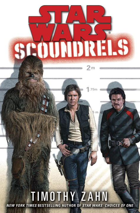 Scoundrels: Star Wars By: Timothy Zahn