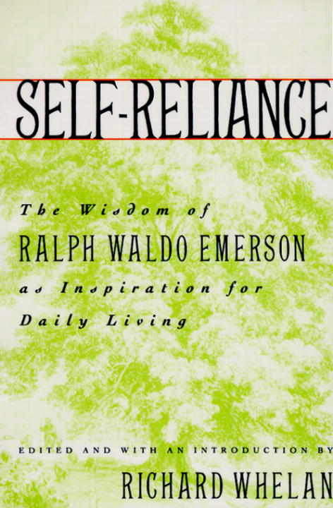 Self-Reliance By: