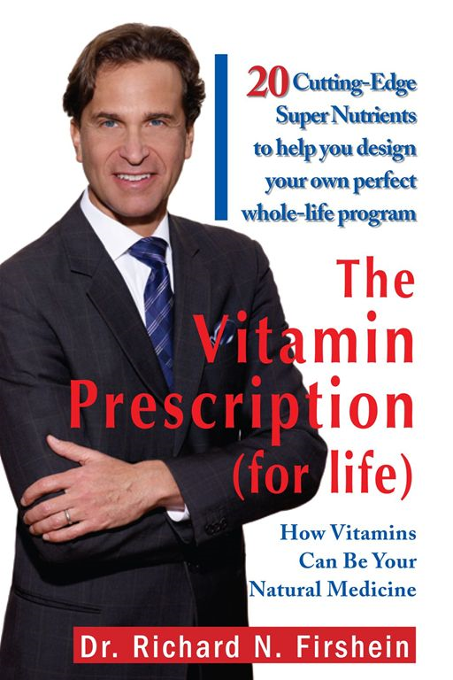 The Vitamin Prescription (for life)