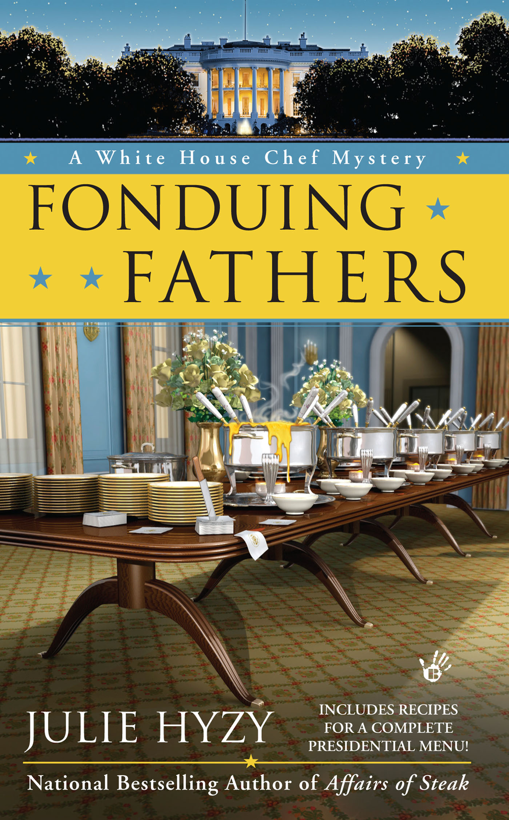 Fonduing Fathers By: Julie Hyzy
