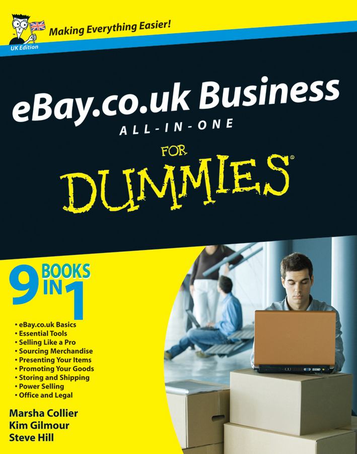 eBay.co.uk Business All-in-One For Dummies By: Kim Gilmour,Marsha Collier,Steve Hill