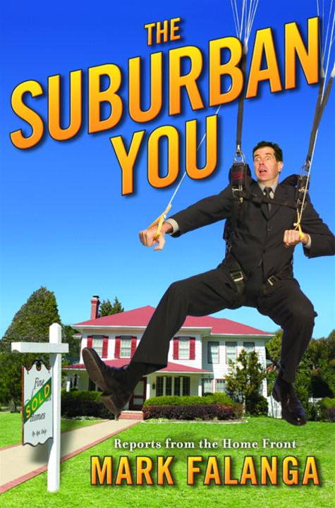 The Suburban You By: Mark Falanga
