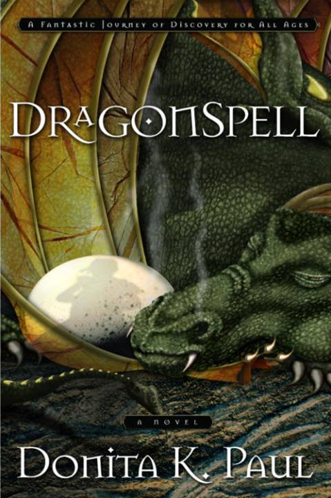 DragonSpell By: Donita K. Paul