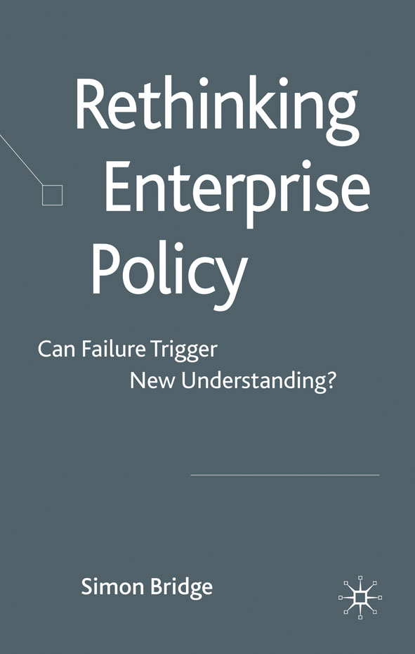 Rethinking Enterprise Policy Can Failure Trigger New Understanding?