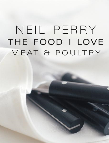 The Food I Love: Meat & Poultry