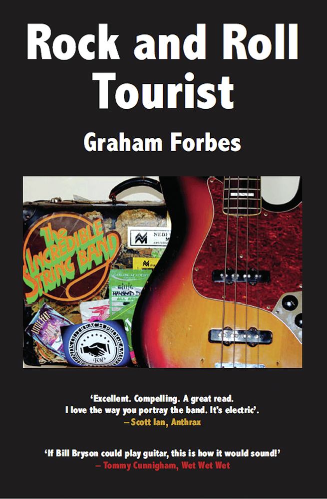 Rock and Roll Tourist By: Graham Forbes