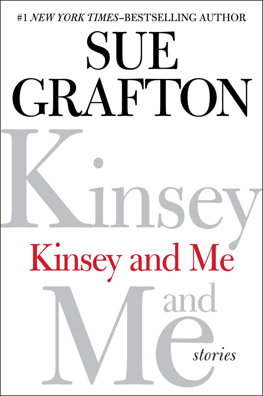 Kinsey and Me By: Sue Grafton