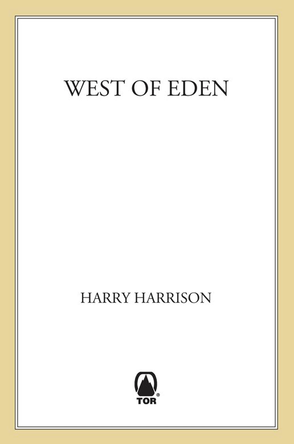 West of Eden By: Harry Harrison
