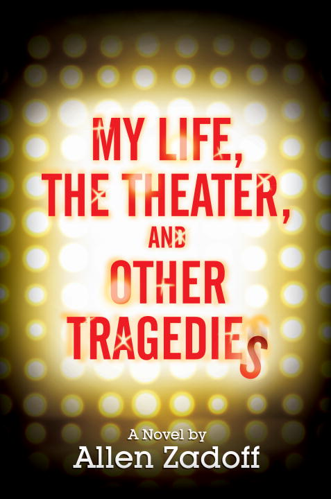 Cover Image: My Life, the Theater, and Other Tragedies