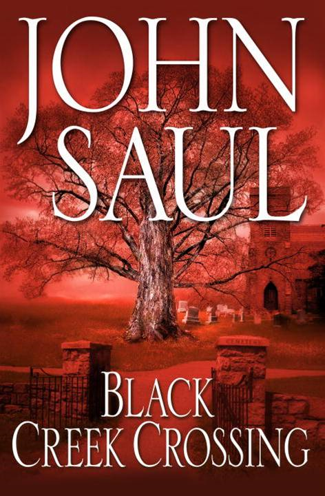 Black Creek Crossing By: John Saul