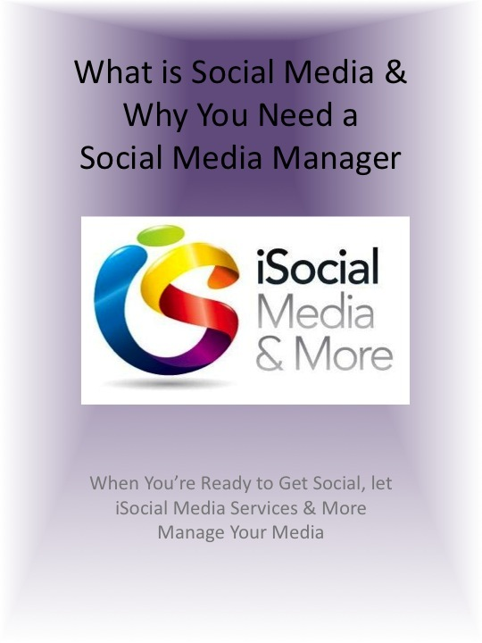What is Social Media & Why you need a Social Media Manager By: Nanci Arvizu