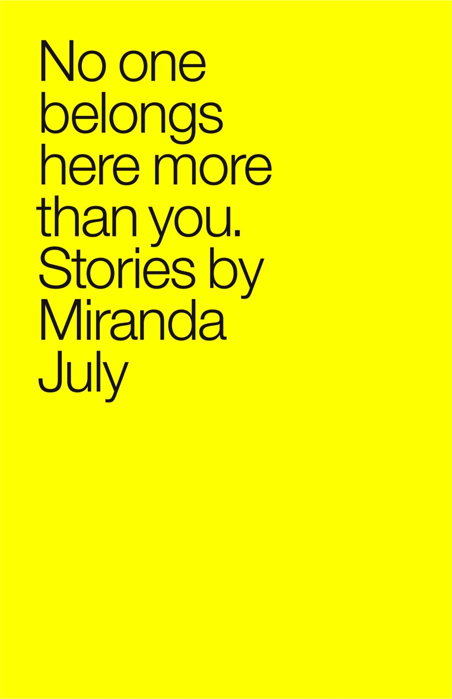 No One Belongs Here More Than You By: Miranda July