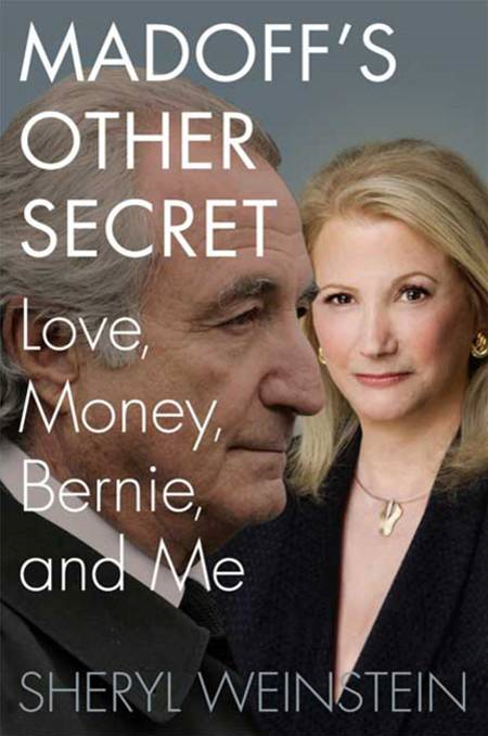 Madoff's Other Secret By: Sheryl Weinstein